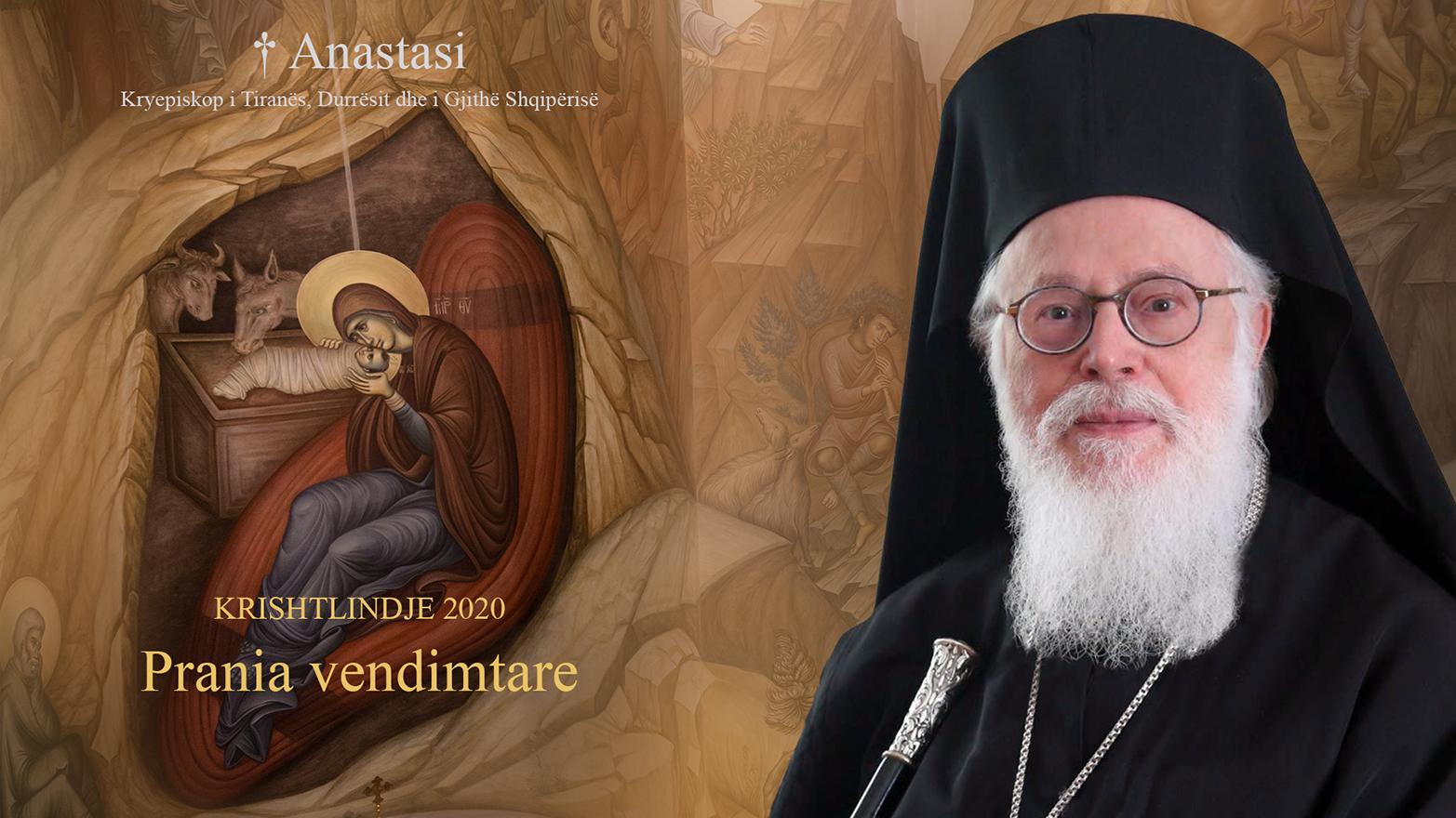 Το μήνυμα του Αρχιεπισκόπου Αλβανίας Αναστασίου για τα Χριστούγεννα 2020